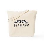 i'd tap that Tote Bag