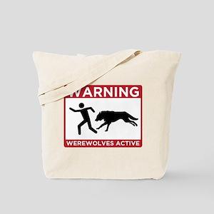 Warning: Werewolves Tote Bag