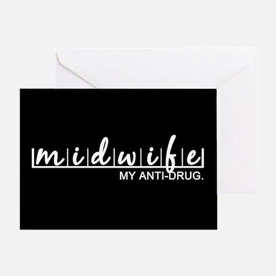 Midwife, My Anti-Drug Greeting Card
