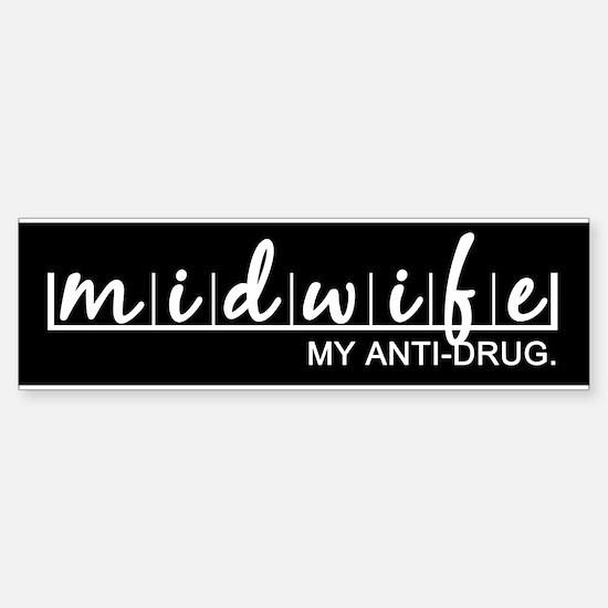 Midwife, My Anti-Drug Sticker (Bumper)