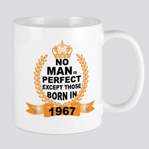 No Man is Perfect Except Those Born in 1967 Mugs