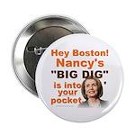 """Pelosi's BIG DIG 2.25"""" Button (100 pack)"""