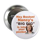 """Pelosi's BIG DIG 2.25"""" Button"""