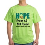 Error 44 - Not Found Green T-Shirt
