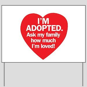 Adopted Yard Sign