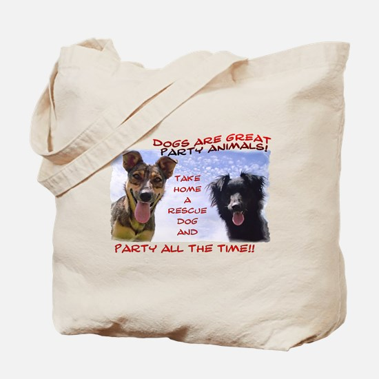 Party All the Time... Tote Bag