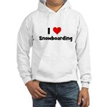 I Love Snowboarding Hooded Sweatshirt