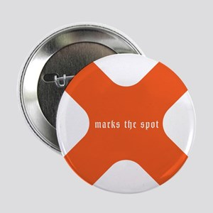 "X marks the spot 2.25"" Button"