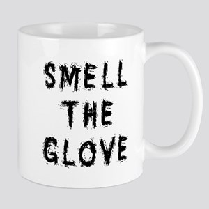 Smell the Glove Mug