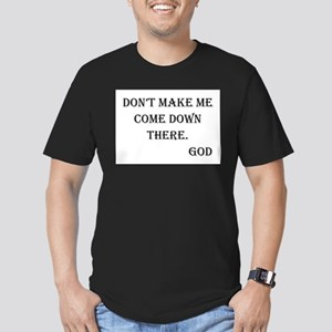 Don't Make Me Men's Fitted T-Shirt (dark)