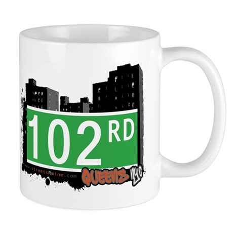 102 ROAD, QUEENS, NYC Mug