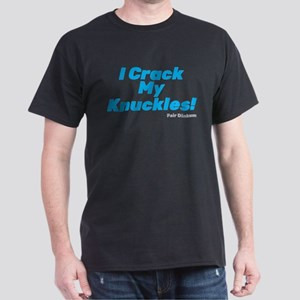 I Crack My Knuckles. Blue T-Shirt
