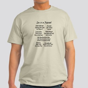 Say it in Yiddish! Light T-Shirt