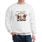 The Three Stoopids Sweatshirt