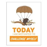 Today I am Motivated to Challenge Myself