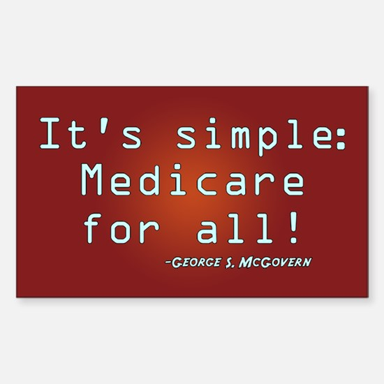 It's Simple, Medicare for All Rectangle Decal