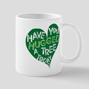 Have you Hugged a Tree Mug