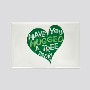 Have you Hugged a Tree Rectangle Magnet