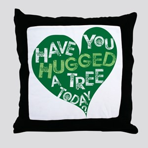 Have you Hugged a Tree Throw Pillow