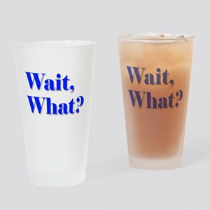 waitwhat Drinking Glass