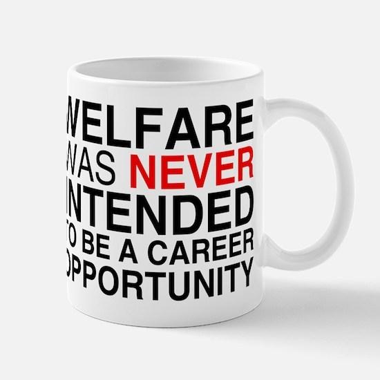 Welfare was never intended to Mug