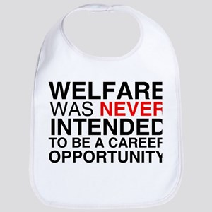 Welfare was never intended to Bib