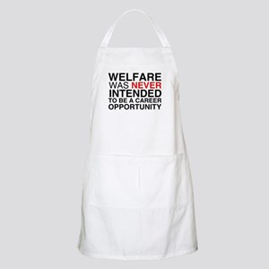 Welfare was never intended to BBQ Apron