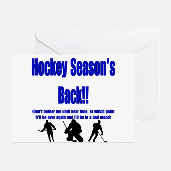 Hockey Season's Back!! Greeting Card