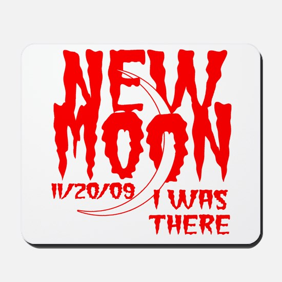 New Moon I was there Mousepad