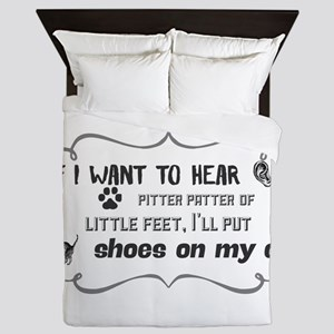 If I want to hear pitter patter of lit Queen Duvet