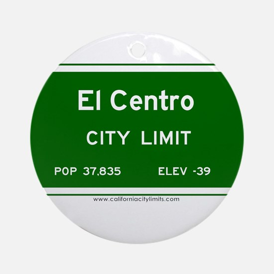 El Centro Ornament (Round)