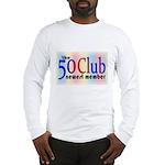 The 50 Club Long Sleeve T-Shirt