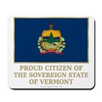 Vermont Proud Citizen Mousepad