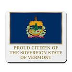 Vermont Proud Citizen Mousepad