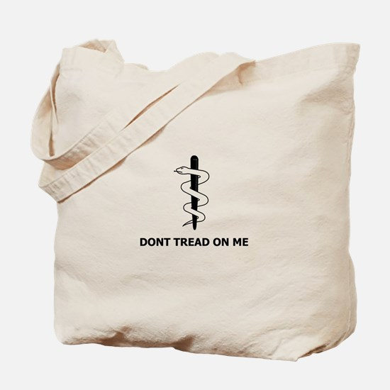 Don't Tread On My Health Care Tote Bag