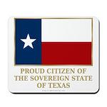 Texas Proud Citizen Mousepad