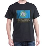 South Dakota Proud Citizen Dark T-Shirt