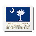 South Carolina Proud Citizen Mousepad