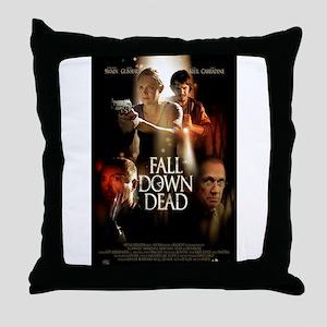 FALL DOWN DEAD Throw Pillow