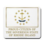 Proud Citizen of Rhode Island Mousepad