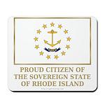 Proud Citizen of Rhode Island Mousepad
