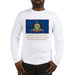 Pennsylvania Proud Citizen Long Sleeve T-Shirt