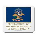 Proud Citizen of North Dakota Mousepad