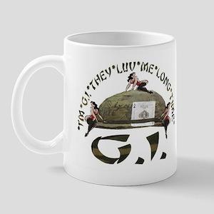 I'M G.I. THEY LUV ME LONG TIME Mug