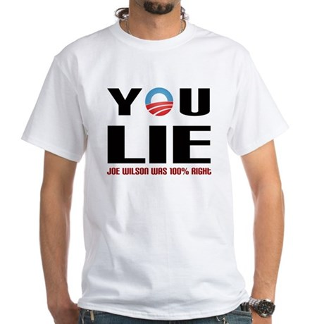 You Lie 2 White T-Shirt