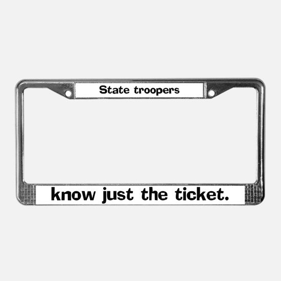 State troopers know just License Plate Frame