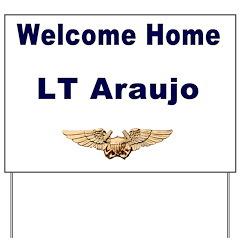 Lt Araujo Yard Sign