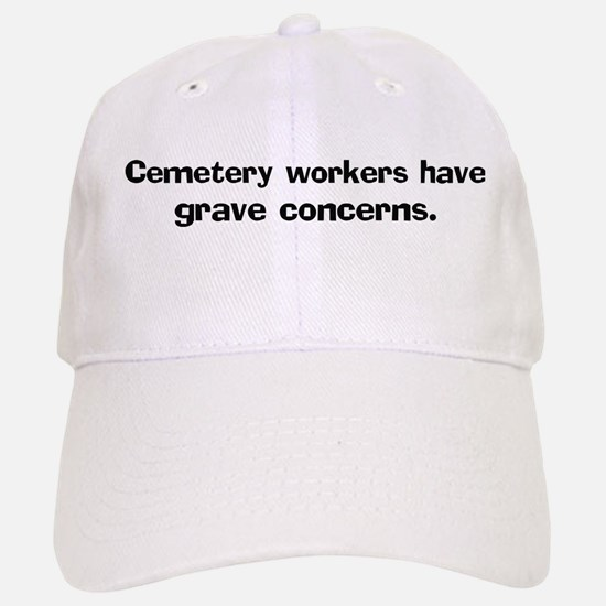 Cemetery workers have grave Baseball Baseball Cap