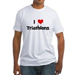 I Love Triathlons Fitted T-Shirt