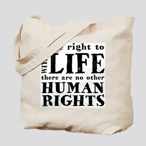 Right to Life Tote Bag